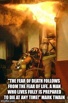 Firefighter Fear - Mark Twain