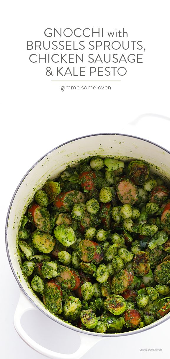 Gnocchi with Brussels Sprouts, Chicken Sausage and Kale Pesto -- quick ...
