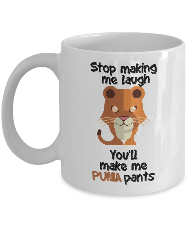"""Here's a funny mug that plays on the words """"poop my pants"""" and """"puma pants."""" Great gift for lovers of funny things everywhere."""