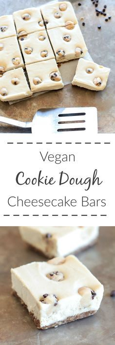 Vegan Cookie Dough Cheesecake Bars have a silky smooth cheesecake filling studded with chocolate chip cookie dough bites- they are a surprisingly healthier dessert!