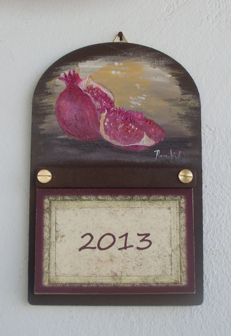 "My ""pomegranates"" calendar... Totally hand painted..."