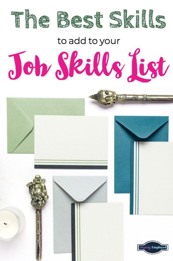 The Best Skills To Add To Your Job Skills List List Of Skills