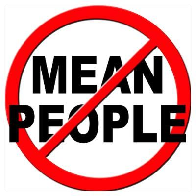 Quotes About Mean People Saying Mean Things | Mean People Suck