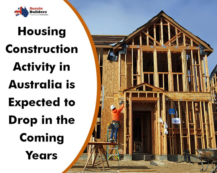 Housing construction activity in Australia is expected to drop in the coming years...