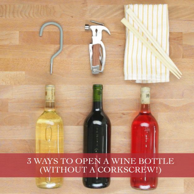 Save The Day With These Smart Wine Opening Hacks