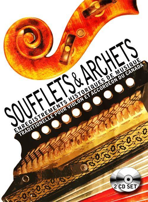 Soufflets & archets : enregistrements historiques de musique traditionnelle pour violon et accordéon du Canada