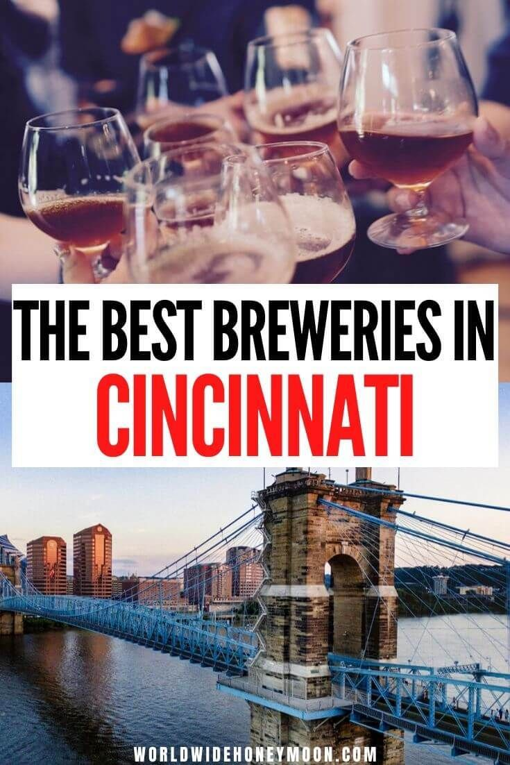 The 8 Best Breweries In Cincinnati You Need To Visit By A Local World Wide Honeymoon In 2020 Brewery Travel Usa North America Travel