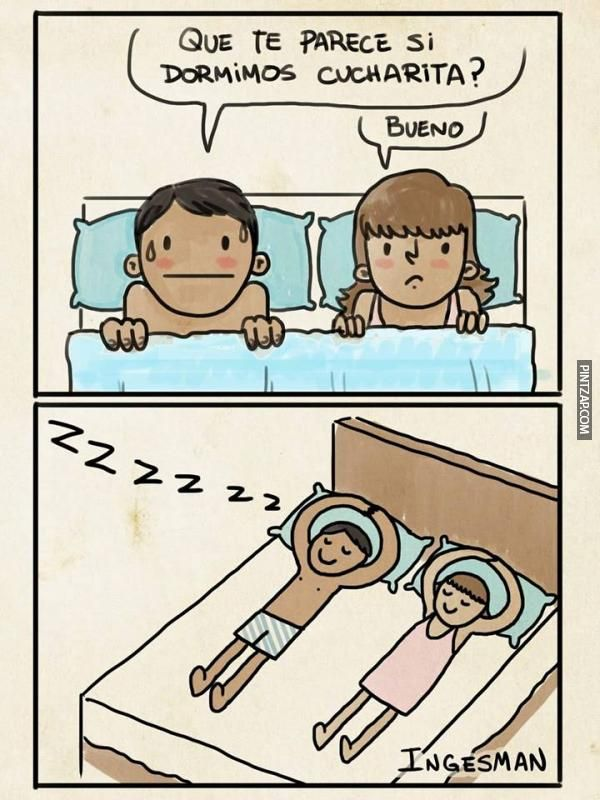 ¿Que te parece si dormimos cucharita?