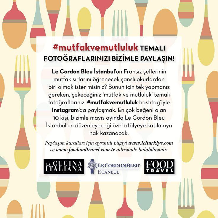 Le Cordon Bleu İstanbul'un Fransız şeflerinin mutfak sırlarını öğrenecek şanslı okurlardan biri olmak ister misiniz? Bunun için tek yapmanız gereken, çekeceğiniz 'mutfak ve mutluluk' temalı fotoğraflarınızı #mutfakvemutluluk hashtag'iyle Instagram'da paylaşmak. En çok beğeni alan 10 kişi, bizimle mayıs ayında Le Cordon Bleu İstanbul'un düzenleyeceği özel atölyeye katılmaya hak kazanacak. Paylaşım kuralları için ayrıntılı bilgiyi www.lciturkiye.com adresinde bulabilirsiniz.