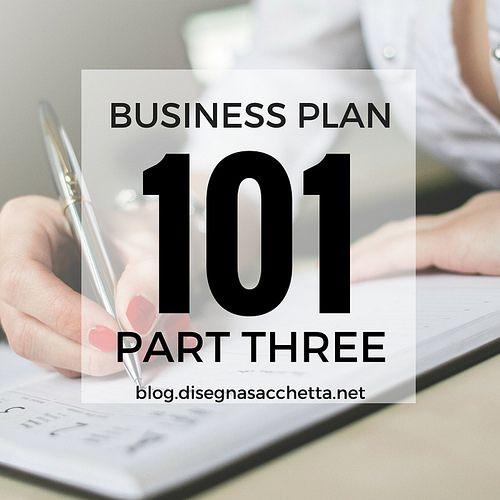 Business Plan 101 Part 3