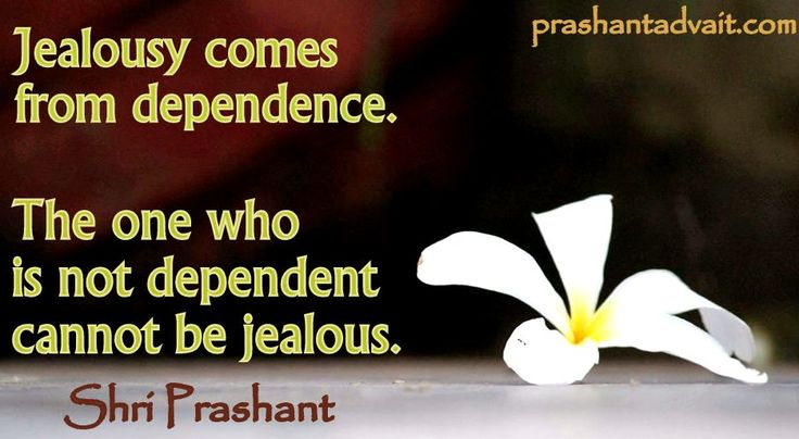 Jealousy comes from dependence. The one who is not dependent cannot be jealous. ~ Shri Prashant #ShriPrashant #Advait #jealousy #dependency Read at:- prashantadvait.com Watch at:- www.youtube.com/c/ShriPrashant Website:- www.advait.org.in Facebook:- www.facebook.com/prashant.advait LinkedIn:- www.linkedin.com/in/prashantadvait Twitter:- https://twitter.com/Prashant_Advait