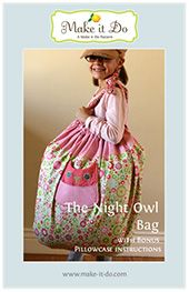 What a fun bag for a sleepover! I can see a few girls getting these for birthdays! The pattern is $8, and if I use materials I have on hand that's all it will cost! Fun!