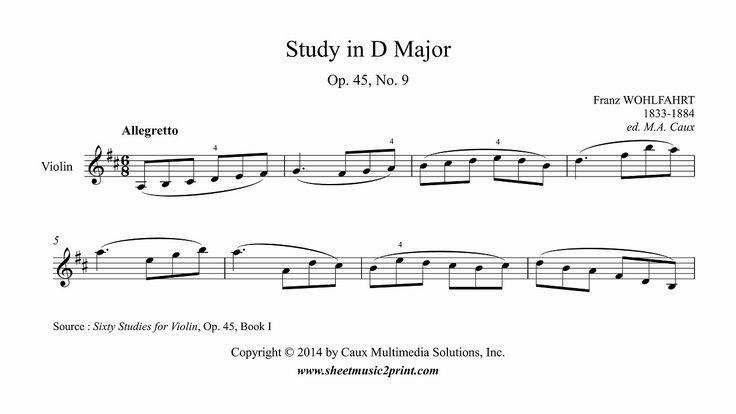 Wohlfahrt : Study in D Major, Op. 45, No. 9 - Violin www.sheetmusic2print.com/Wohlfahrt/Study-45-9.aspx