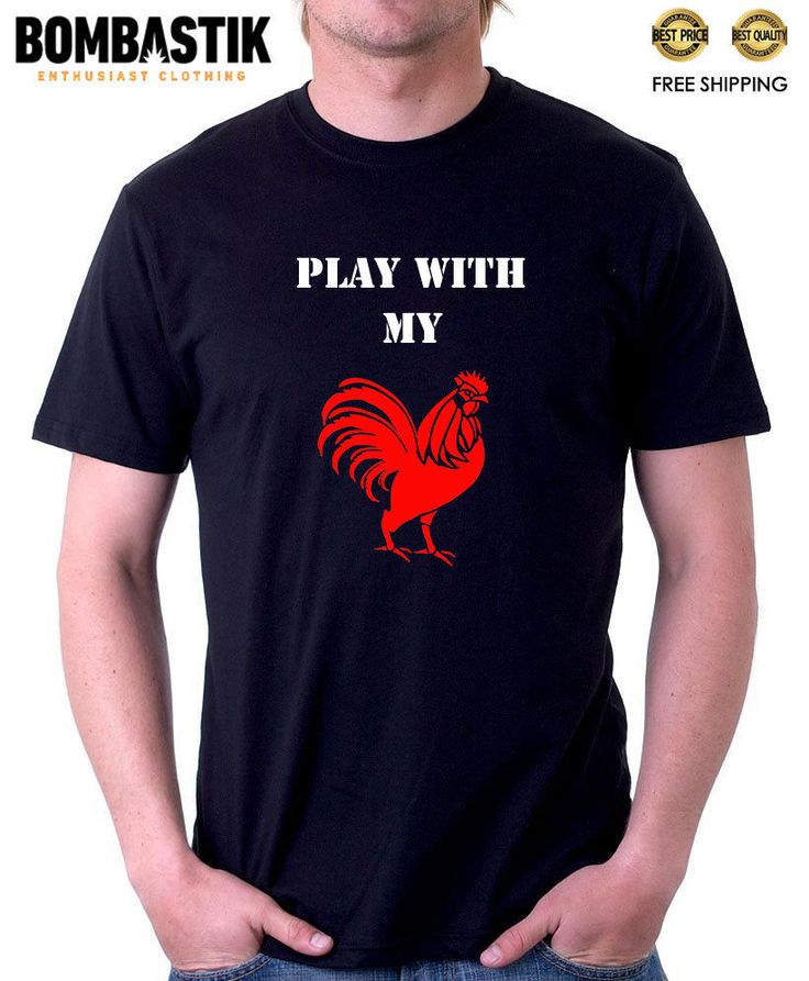 R 0457 PLAY WITH MY COCK Bombastik T-shirt Tee Camiseta Funny Joke Top Fun #Bombastik #PersonalizedTee
