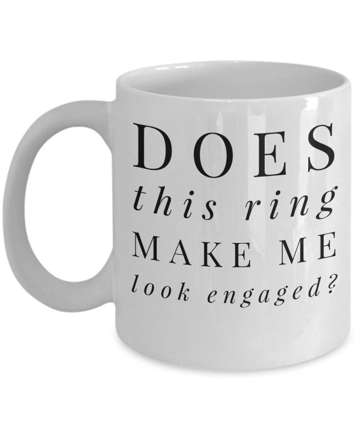Engagement Gift For Fiance Female - Coffee Mug Bride - 11 Oz White Cup - Does This Ring Make Me Look Engaged  #customgift #yesecart #christmasgift #coffeemug #gift #coffeelover #giftforhim #giftforher  Engagement Gifts For Bride  Engagement Gift Ideas For Her  Engagement Gift For Fiance Female  Engagement Gift Etiquette  Engagement Gifts Target  Engagement Gifts For Couples  Traditional Engagement Gifts  Engagement Gifts Amazon