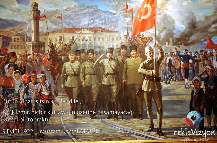 Bütün Cihat İşitsin ki; Efendiler, Artık İzmir, hiçbir kirli ayağın üzerine basamayacağı KUTSAL bir topraktır.  9 Eylül 1922 Mustafa Kemal ATATÜRK  Reklavizyon Reklam #reklavizyon www.reklavizyon.com @reklavizyon 0850-450 0 300 Hemen Arayın... #dijitalbaskı #dijitalreklam #google #ışıklıtabela #branda #matbaa #billboard #tanıtım #reklam #strafor #3D #3boyutlustrafor #3boyutluçizim #3boyutlu #kurumsalkimlik #totem