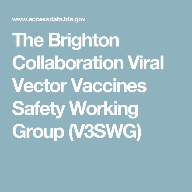 The Brighton Collaboration Viral Vector Vaccines Safety Working Group (V3SWG)
