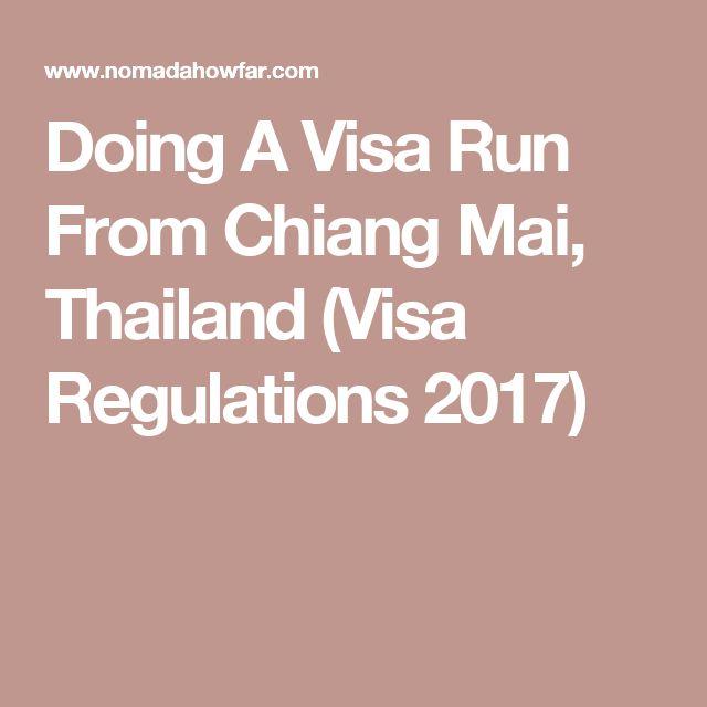 Doing A Visa Run From Chiang Mai, Thailand (Visa Regulations 2017)