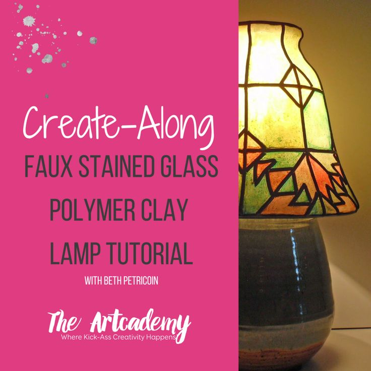 Faux Stained Glass Lamp Using Polymer Clay - The Artcademy