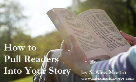 How to Pull Readers into Your Story #NaNoWriMo #writing