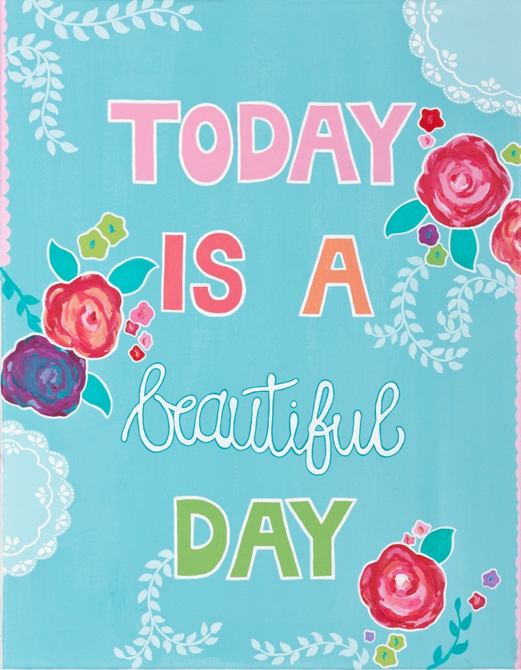 beautiful day - paper print - colorful - flowers - leaves - inspirational quote.