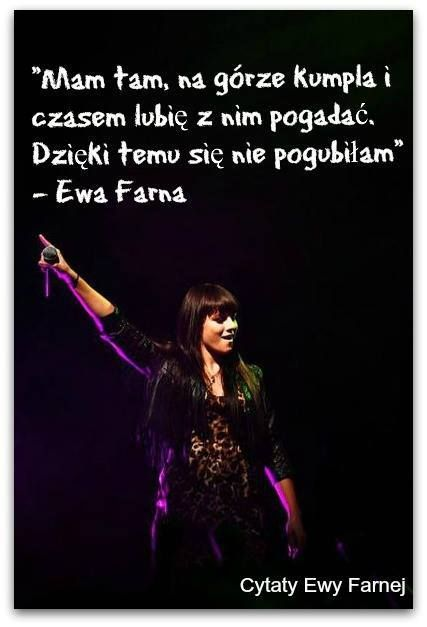 Ewa Farna Quotes