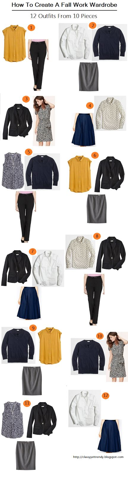 Classy Yet Trendy: How to Create A Fall Wardrobe Part II: 12 Outfits From 10 Pieces