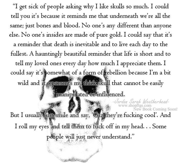 Why I love skulls ... Jordan Sarah Weatherhead