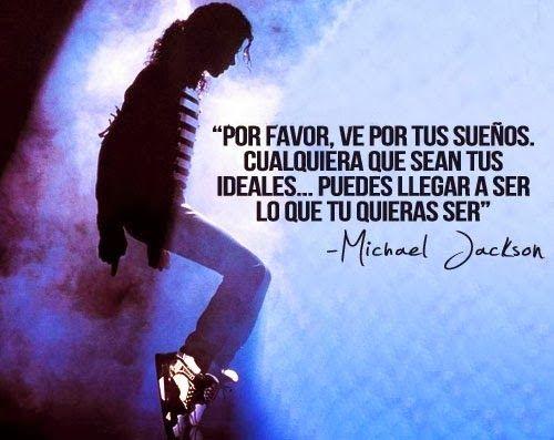 -Michael Jackson
