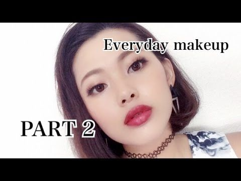 Everyday make up PART 2 - YouTube