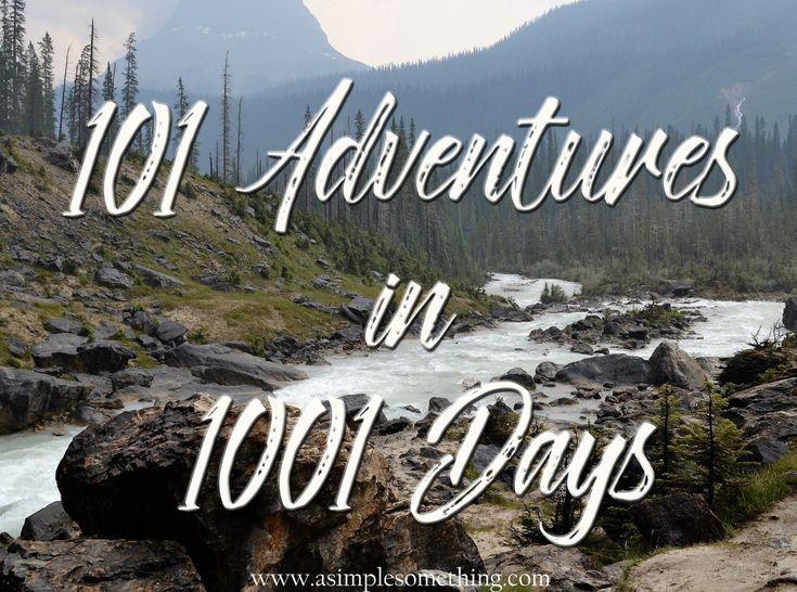 101 Things in 1001 Days - 101 Adventures #101in1001