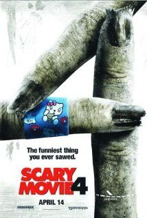 Scary Movie 4 (2006)  I never get tired of this one....makes me laugh every time!