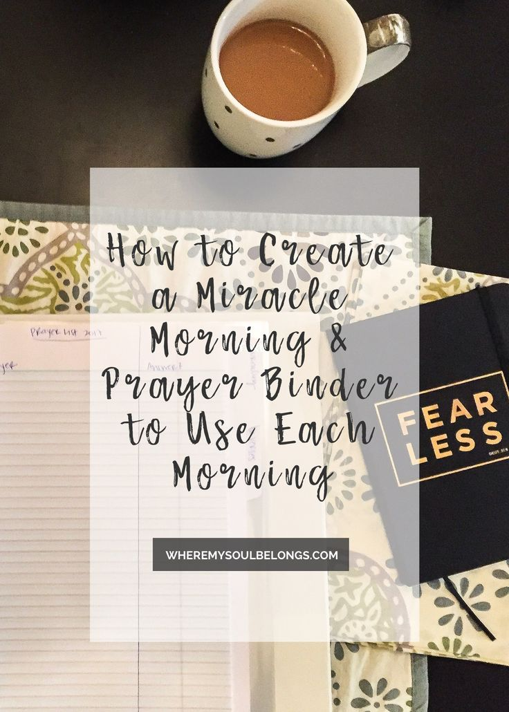 Creating a Prayer Binder that Includes The Miracle Morning SAVERS for the ultimate kick start to your day!