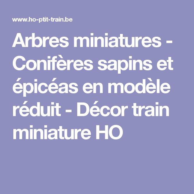 Arbres miniatures - Conifères sapins et épicéas en modèle réduit - Décor train miniature HO
