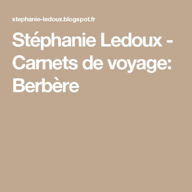 Stéphanie Ledoux - Carnets de voyage: Berbère