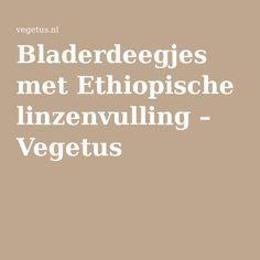 Bladerdeegjes met Ethiopische linzenvulling – Vegetus
