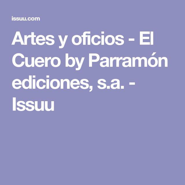 Artes y oficios - El Cuero by Parramón ediciones, s.a. - Issuu