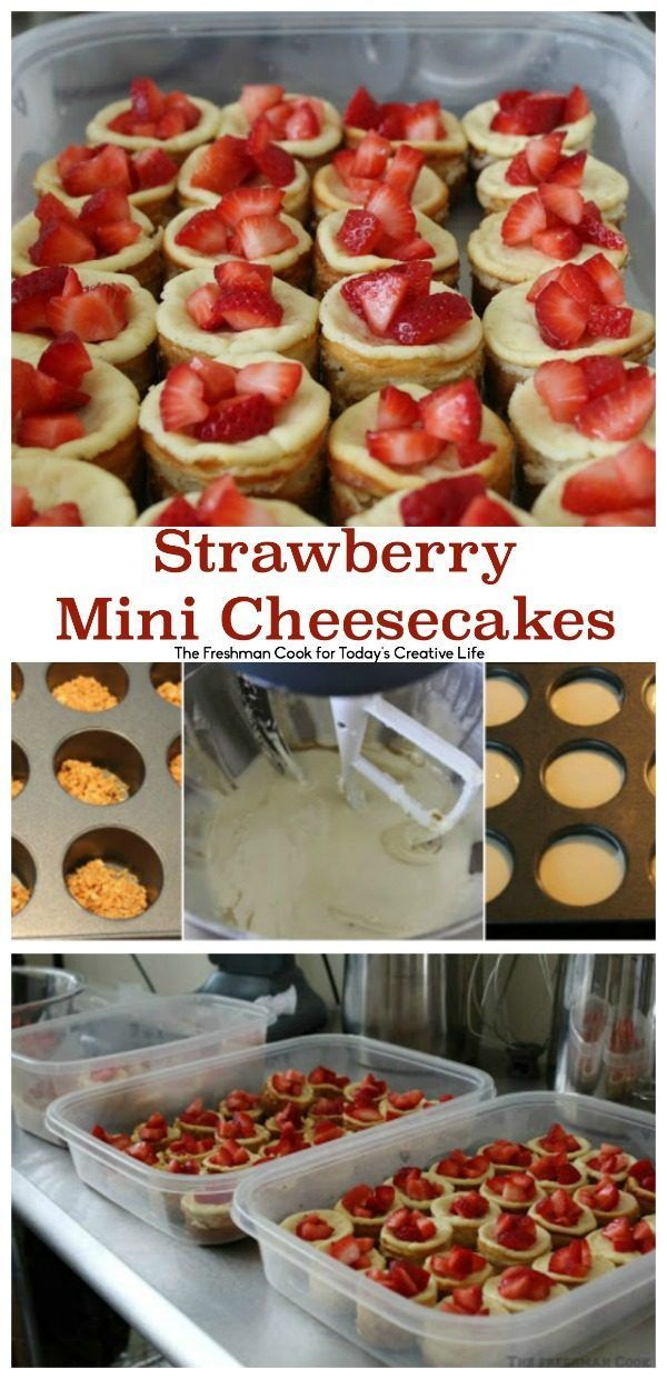Strawberry Mini Cheesecakes | Find the perfect cheesecake recipe for a crowd…