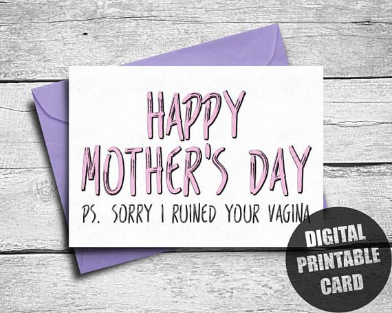 Rude Mother's Day Card  Printable  Mother's Day