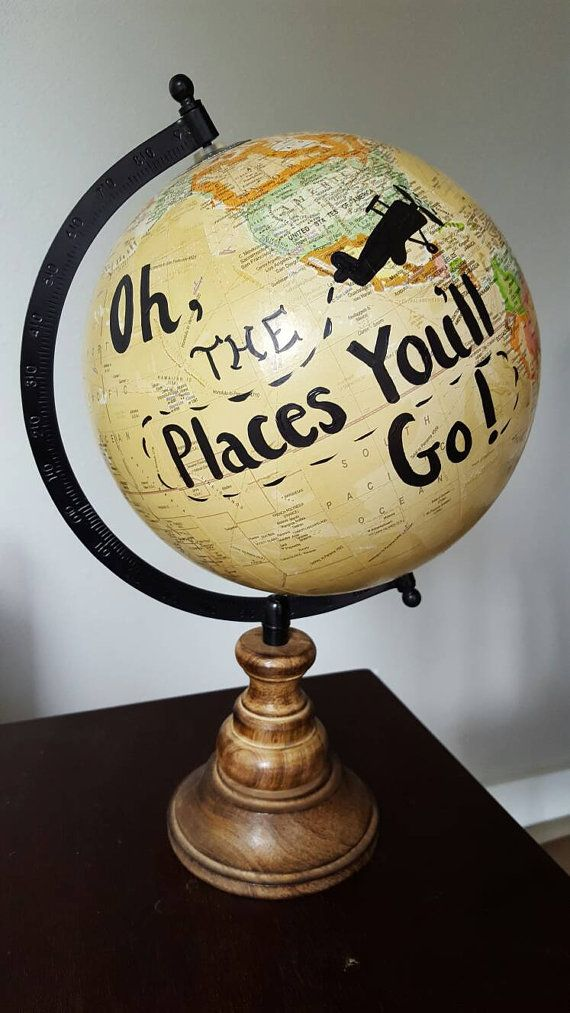 Oh the places you'll go, painted globe, travel nursery, dr. seuss