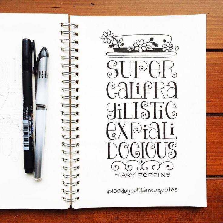 Supercalifragilisticexpialidocious | 100 Days of Disney Quotes