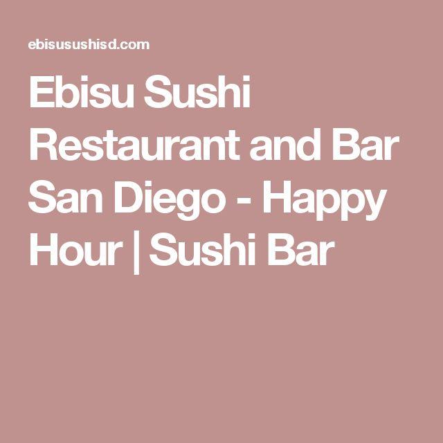 Ebisu Sushi Restaurant and Bar San Diego - Happy Hour | Sushi Bar