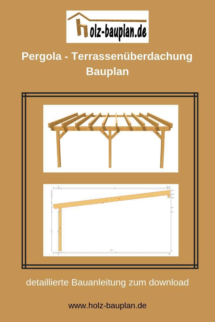 Terrassenuberdachung Zeichnung Pdf Pergola Bauen Holz Bauplane Sofort Download Individuell Erstellt Terrassendach Bauen In 2020 Pergola Outdoor Fire Pit Carport