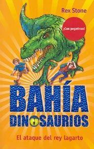 Bahía Dinosaurios: El ataque del rey lagarto, de Rex Stone, (ROJO)