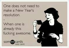 New Year's resolutions...Lol!