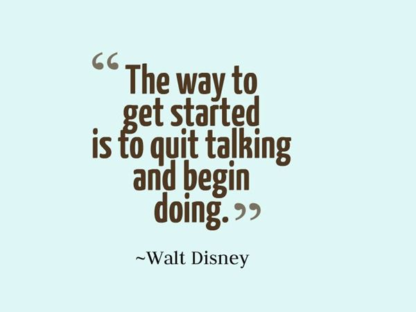 New Year's Quotes - get started and begin doing quote - quotes about change