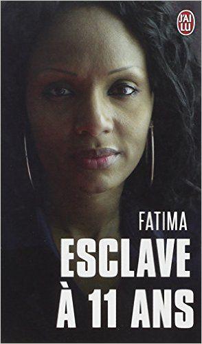 Amazon.fr - Esclave à 11 ans - Fatima, Sophie Blandinières - Livres