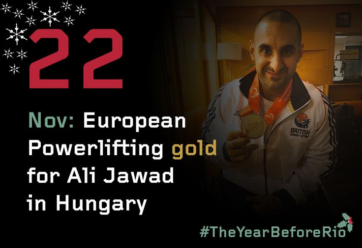 22 -  In November Ali Jawad won European Powerlifting GOLD in Eger for GB Weightlifting!