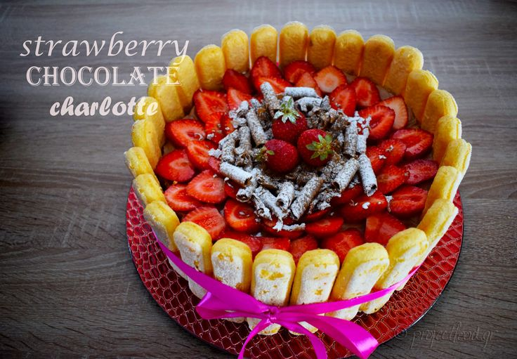 Strawberry- Chocolate Charlotte Cake | projectfood.gr