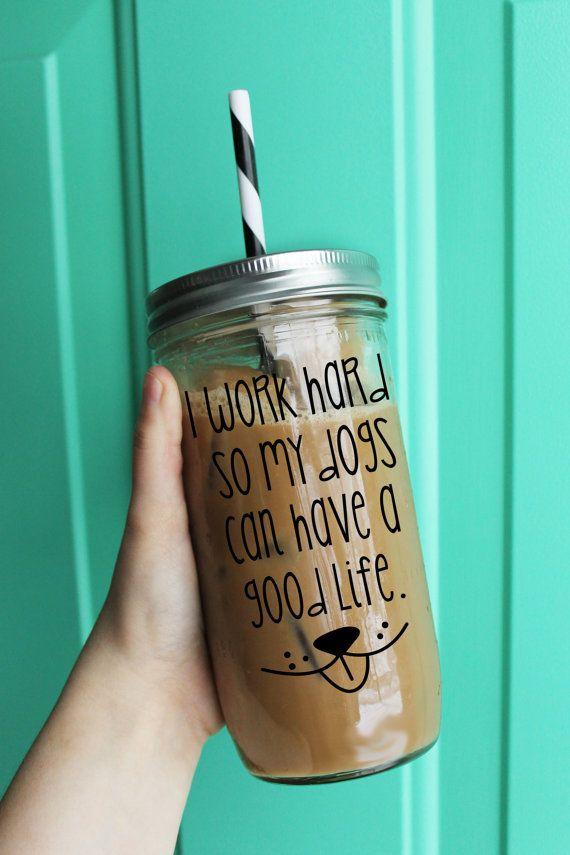 I Work Hard So My Dogs Can Have A Good Life Tumbler // Dog